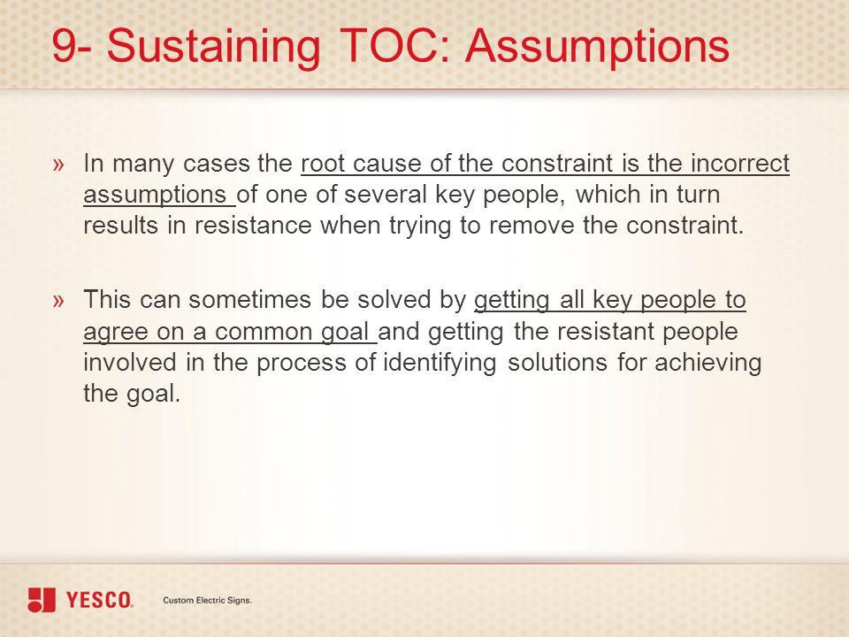 9- Sustaining TOC: Assumptions