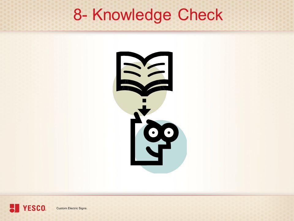 8- Knowledge Check