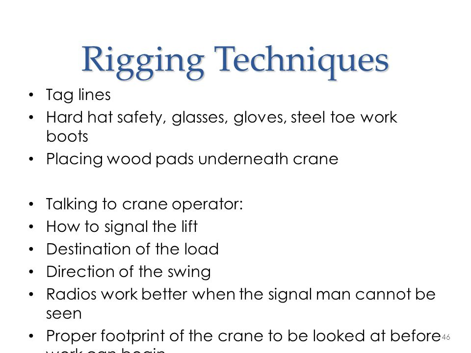 Rigging Techniques Tag lines