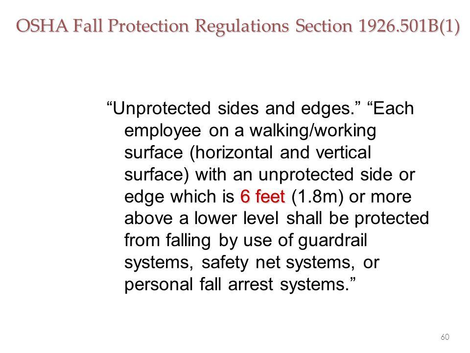 OSHA Fall Protection Regulations Section 1926.501B(1)