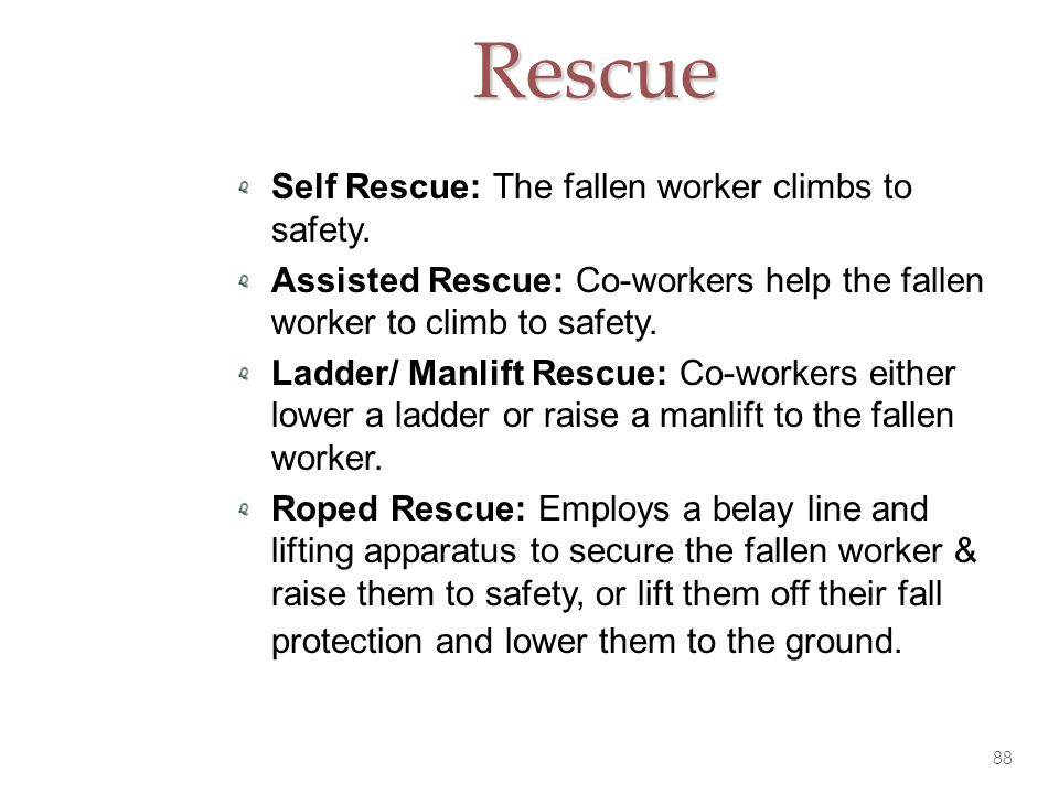 Rescue Self Rescue: The fallen worker climbs to safety.