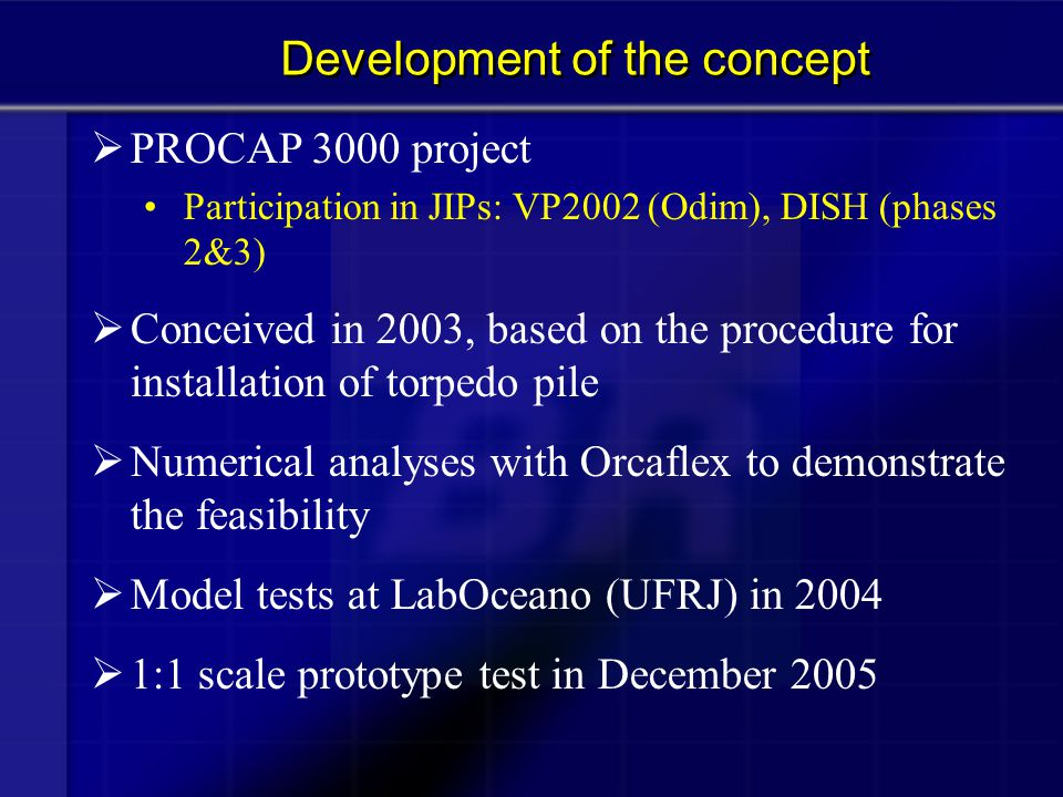 Development of the concept