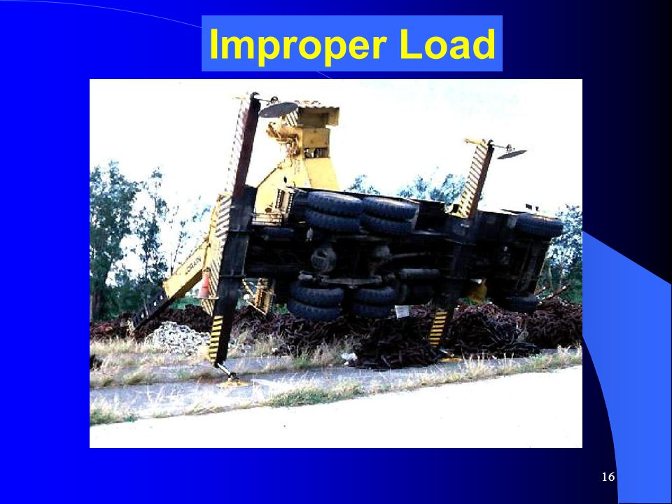 Improper Load CRANE ACCIDENT – OVERTURNED CRANE