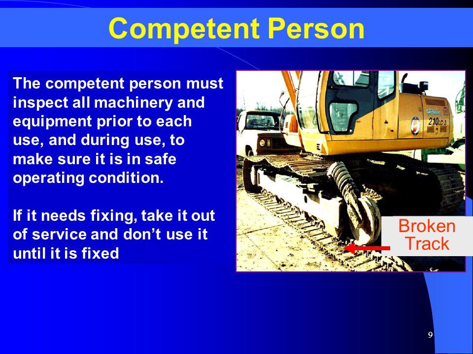 Competent Person Broken Track