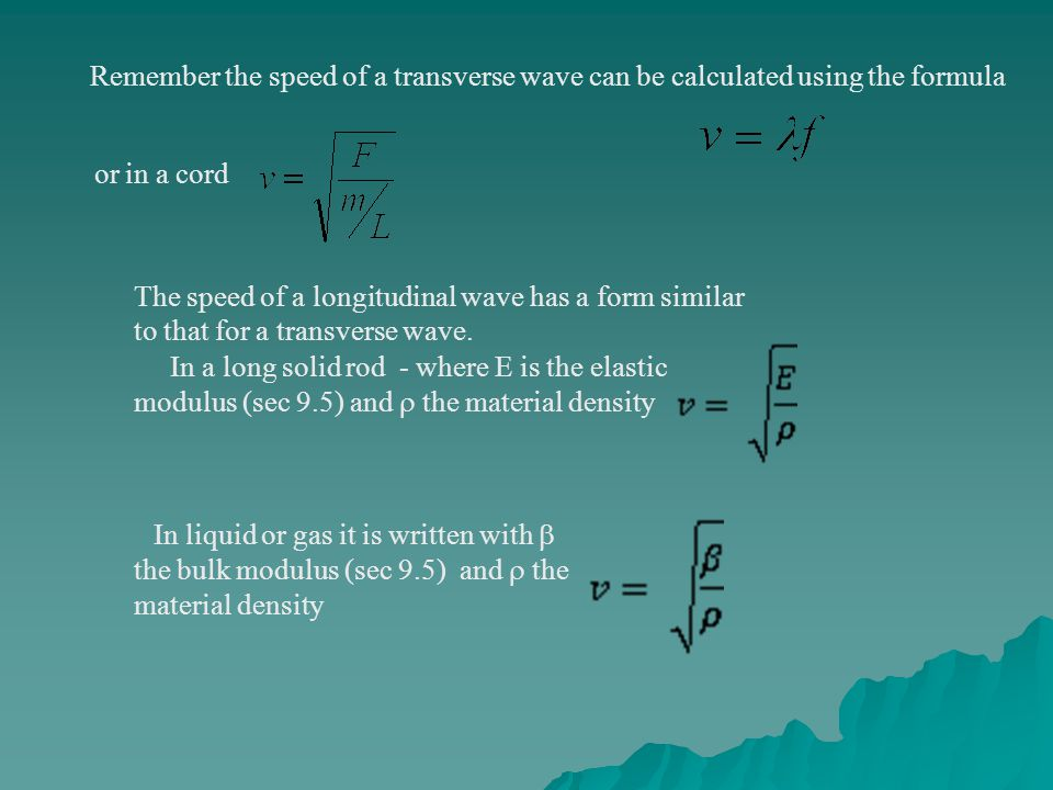 Remember the speed of a transverse wave can be calculated using the formula