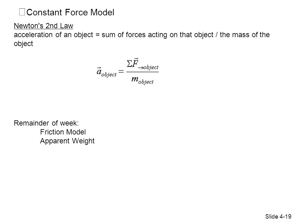 Constant Force Model Newton s 2nd Law