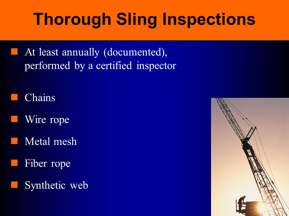 Thorough Sling Inspections