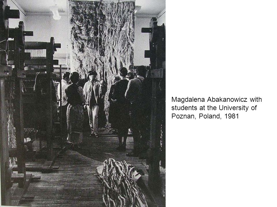 Magdalena Abakanowicz with students at the University of Poznan, Poland, 1981