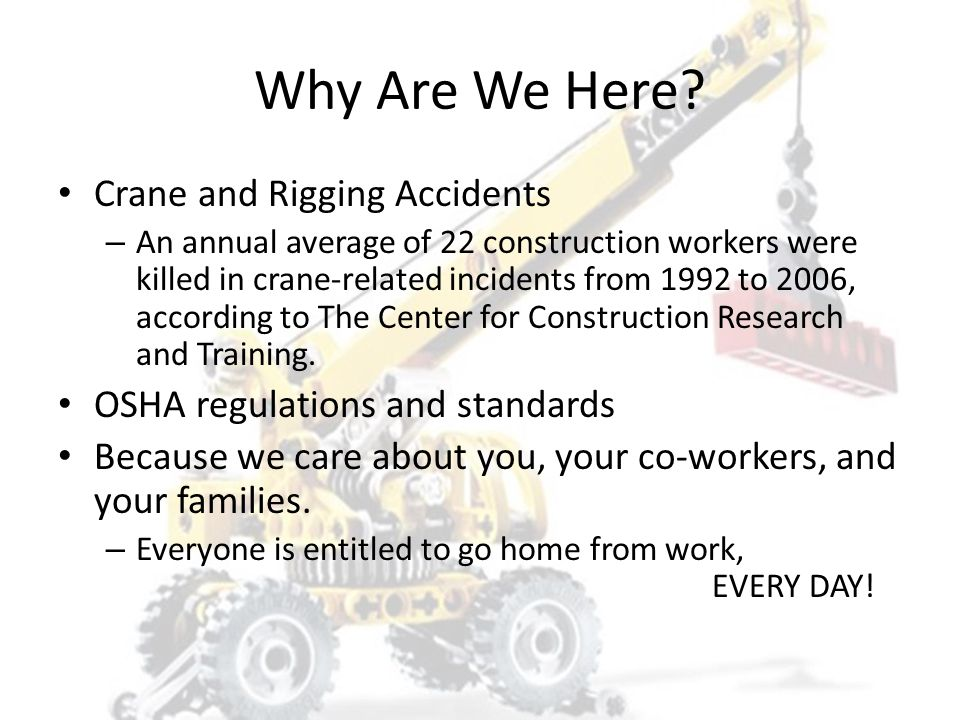 Why Are We Here Crane and Rigging Accidents