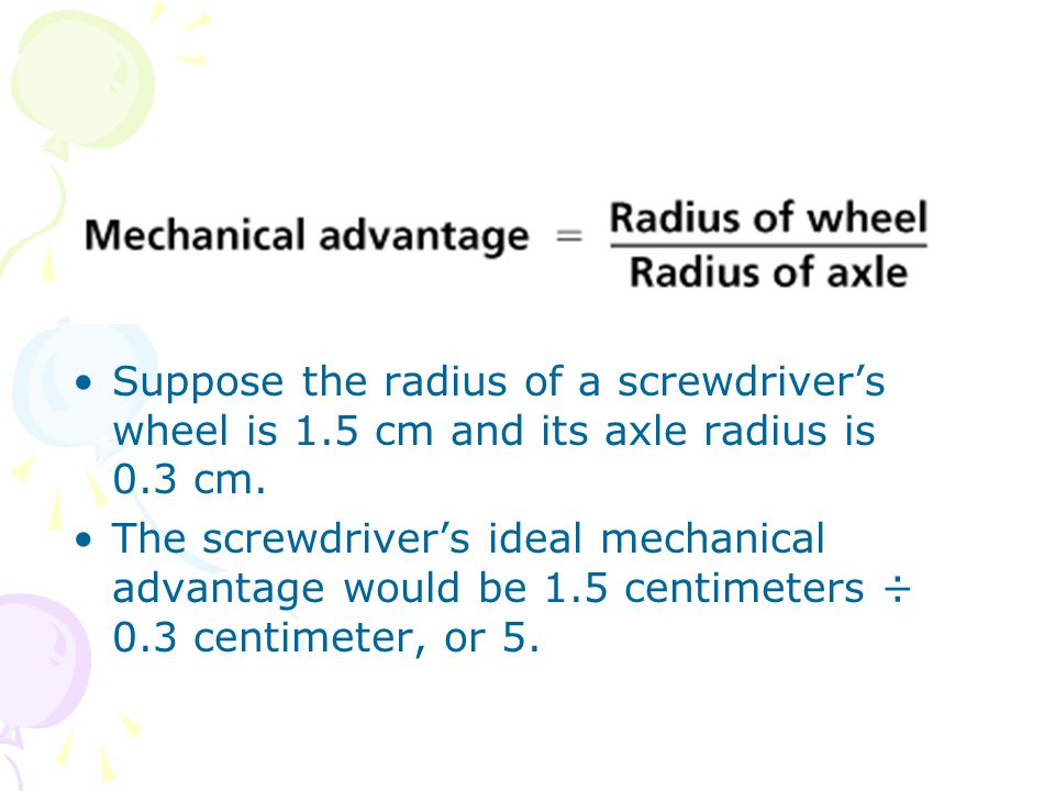 Suppose the radius of a screwdriver's wheel is 1