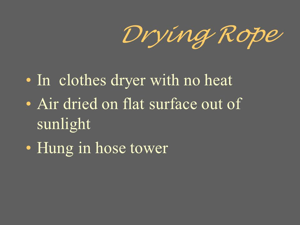 Drying Rope In clothes dryer with no heat
