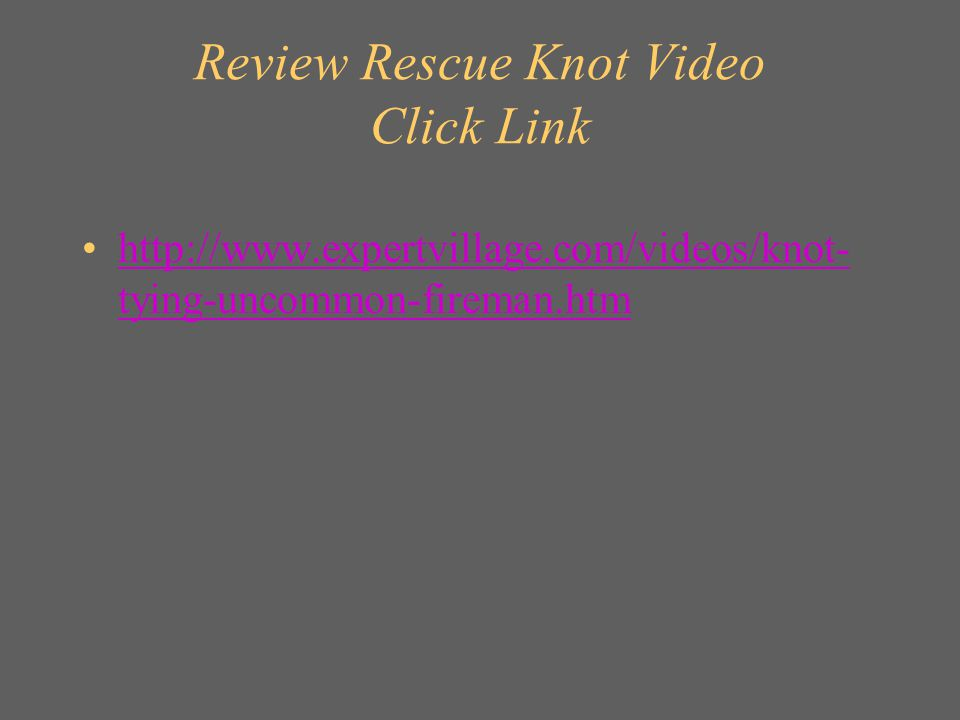 Review Rescue Knot Video Click Link