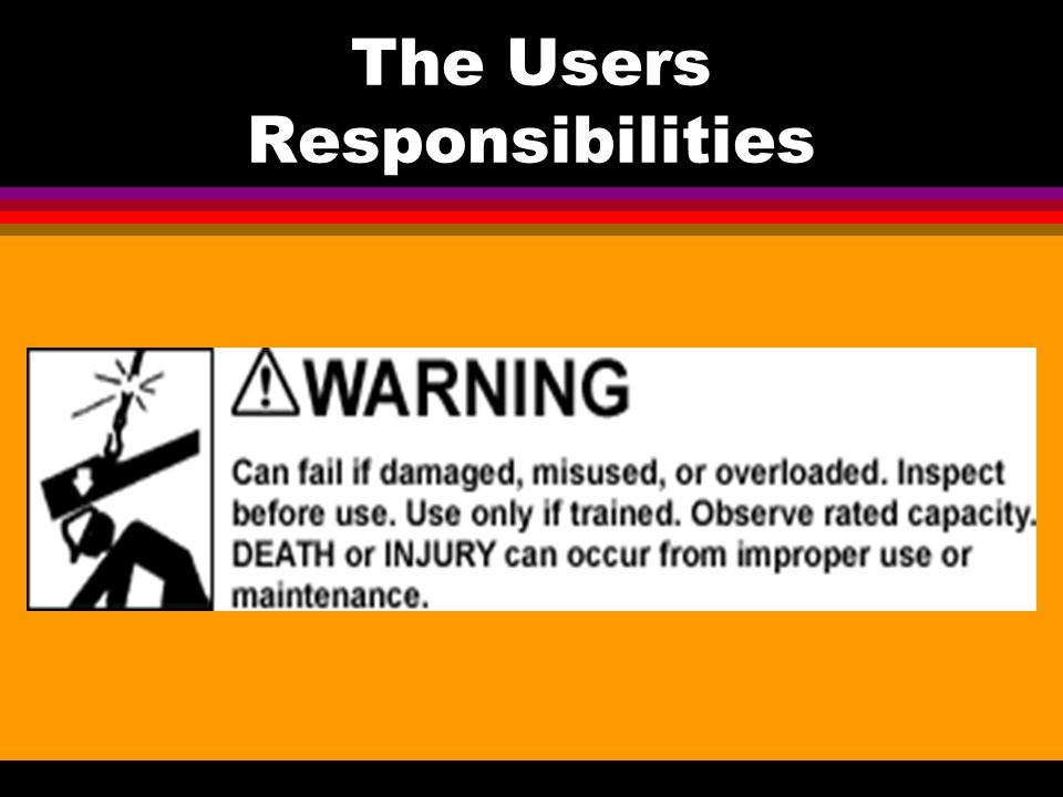 The Users Responsibilities