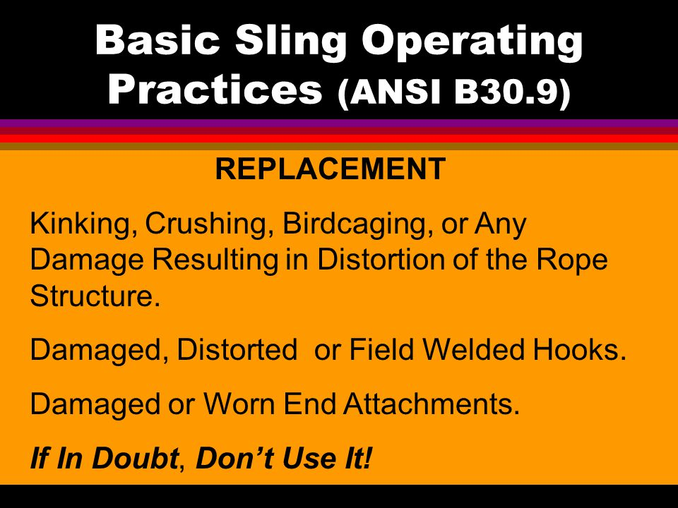 Basic Sling Operating Practices (ANSI B30.9)