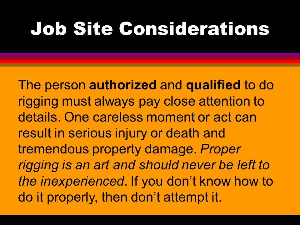 Job Site Considerations
