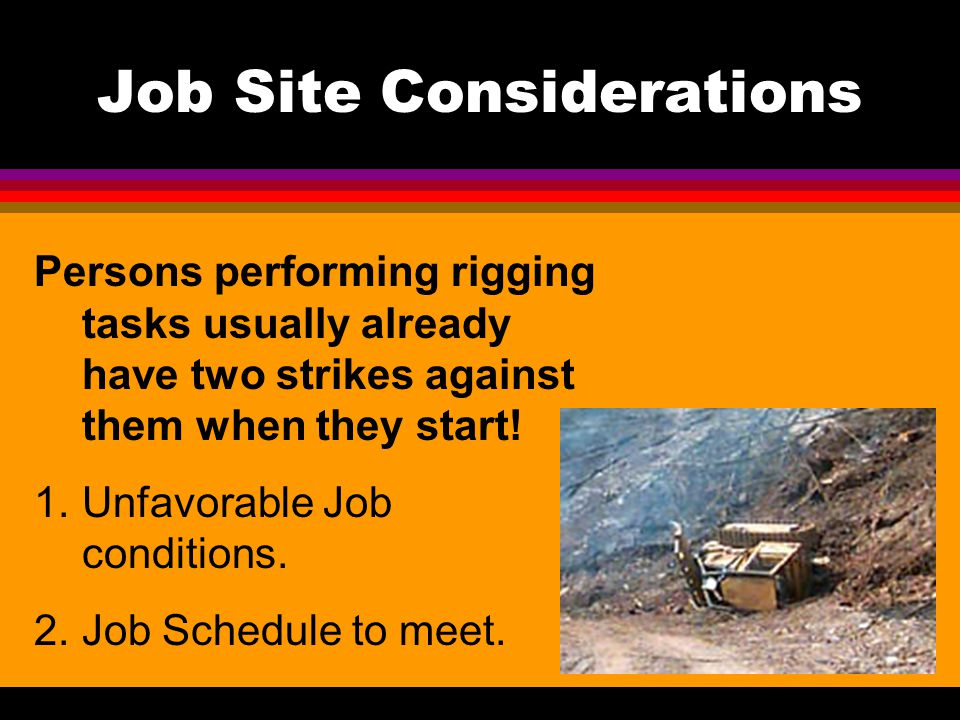 Job Site Considerations