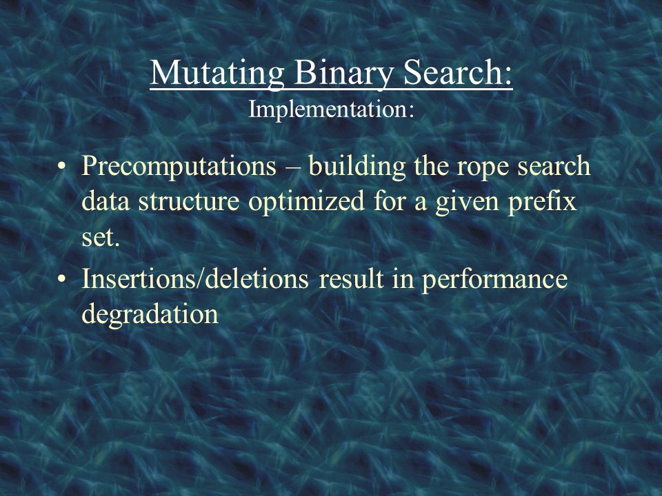 Mutating Binary Search: Implementation: