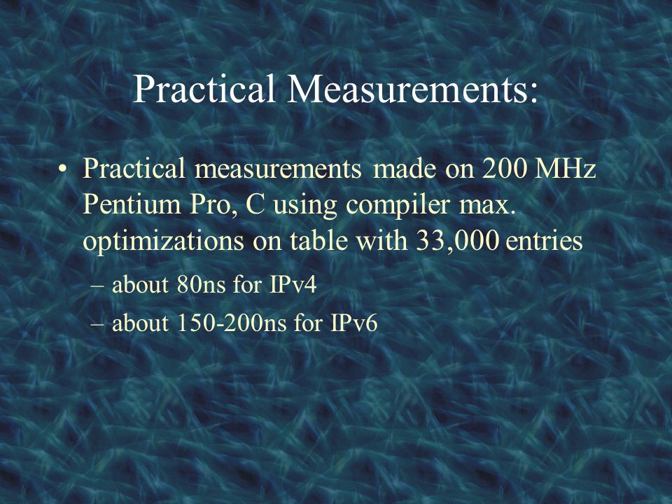 Practical Measurements: