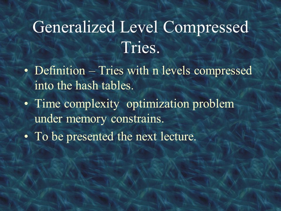 Generalized Level Compressed Tries.