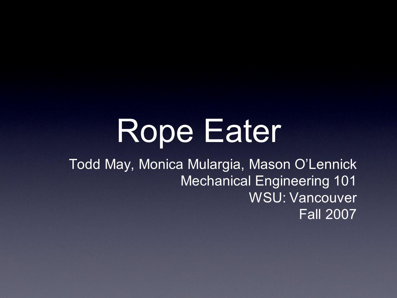 Rope Eater Todd May, Monica Mulargia, Mason O'Lennick