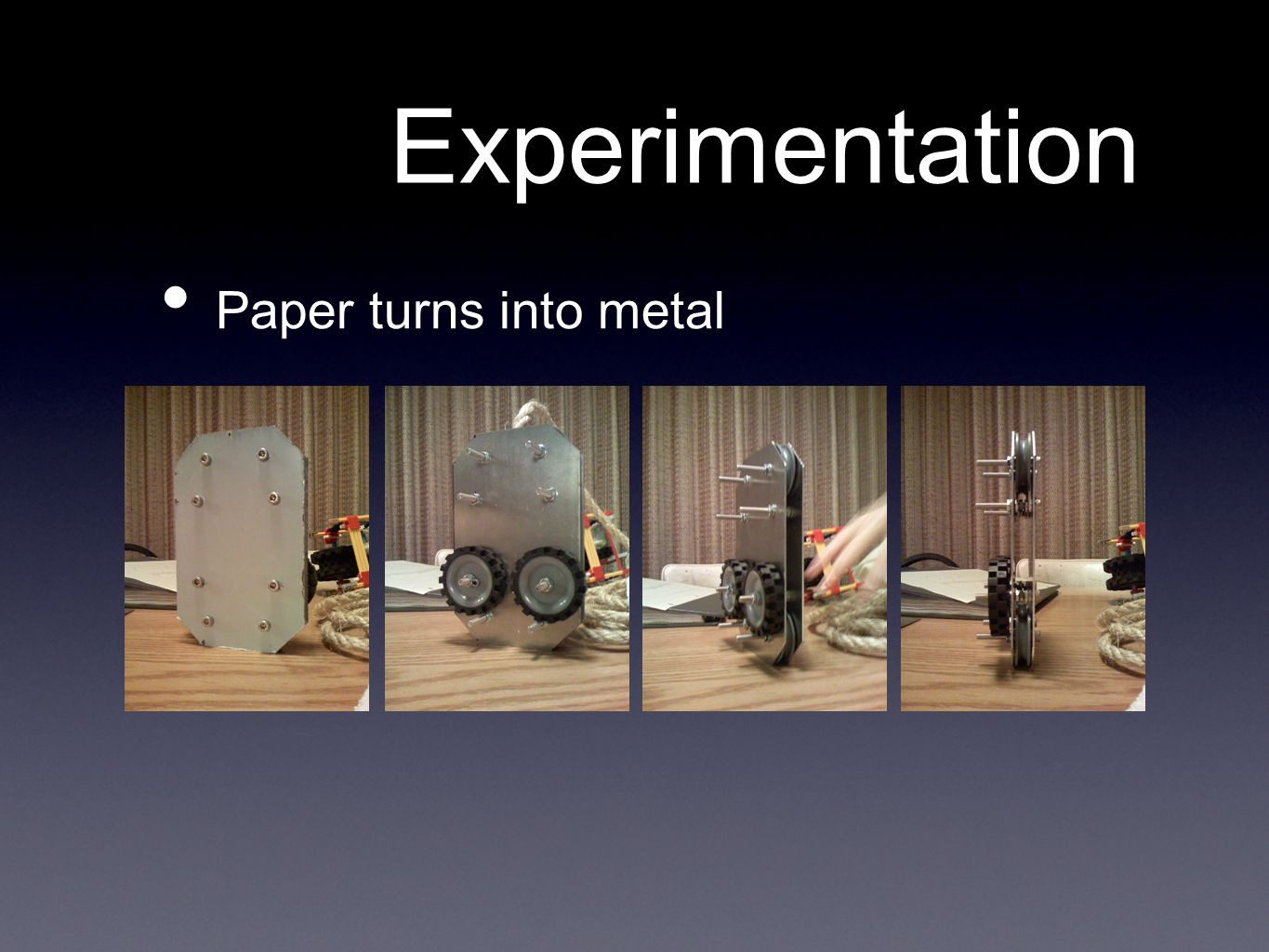 Experimentation Paper turns into metal