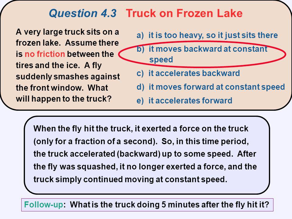Question 4.3 Truck on Frozen Lake