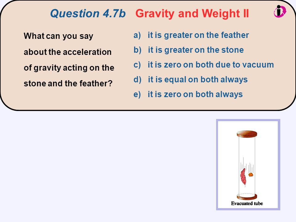 Question 4.7b Gravity and Weight II