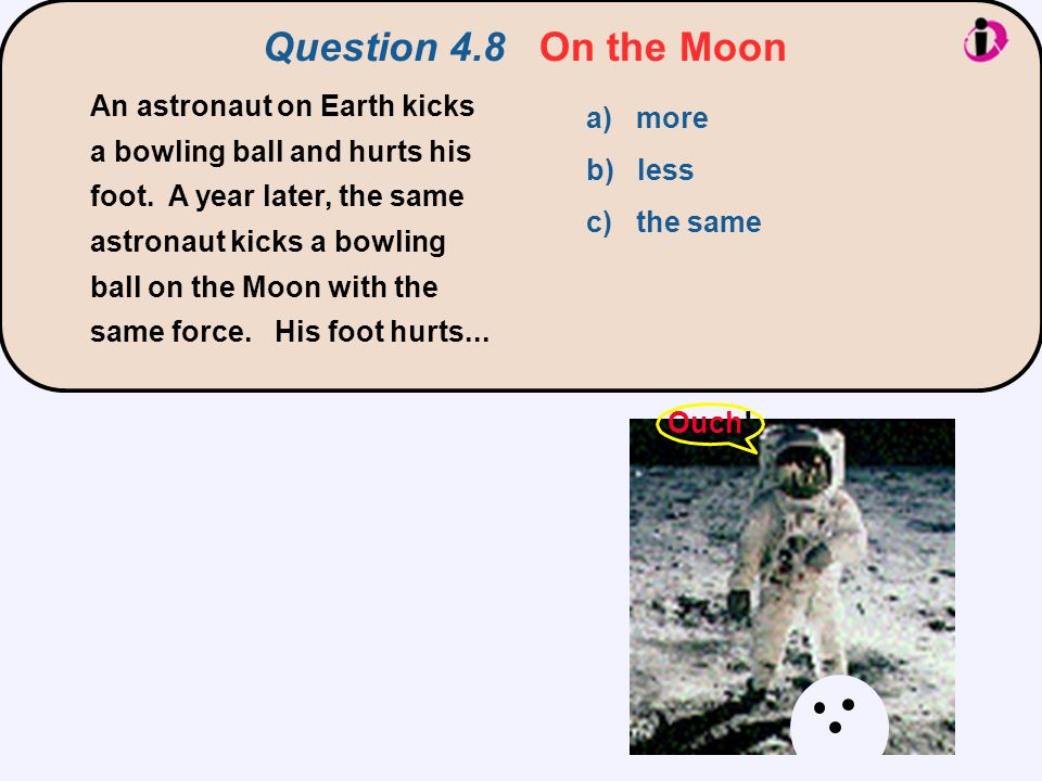 Question 4.8 On the Moon