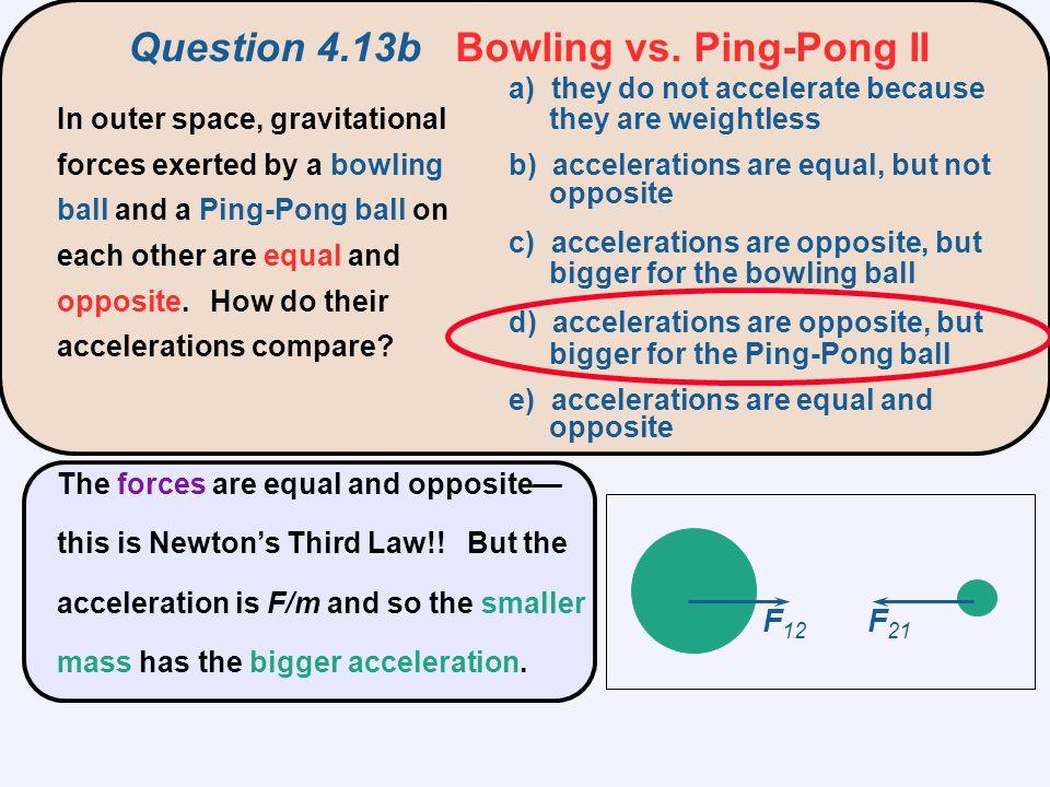 Question 4.13b Bowling vs. Ping-Pong II