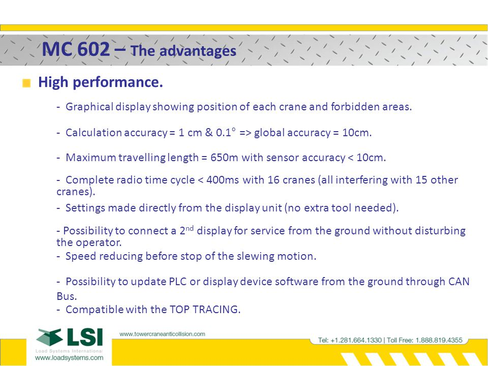 MC 602 – The advantages High performance.