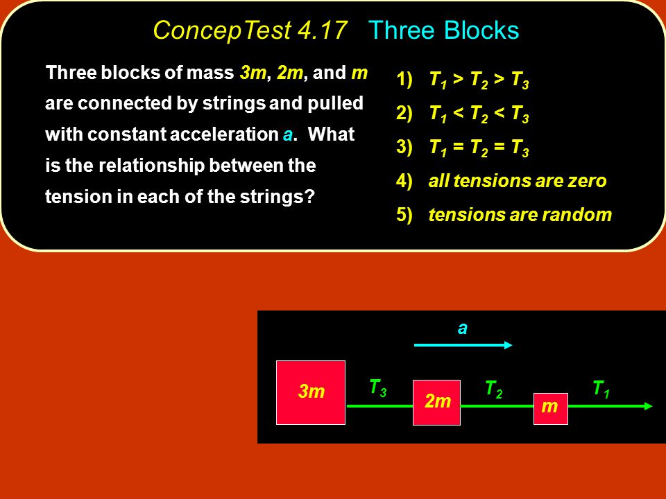 ConcepTest 4.17 Three Blocks