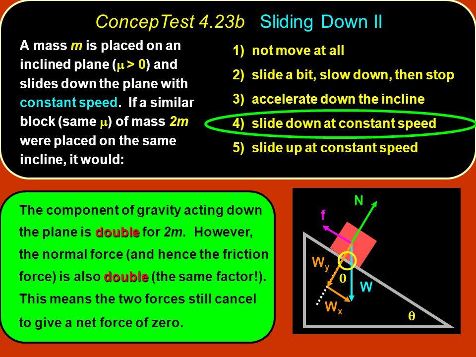 ConcepTest 4.23b Sliding Down II