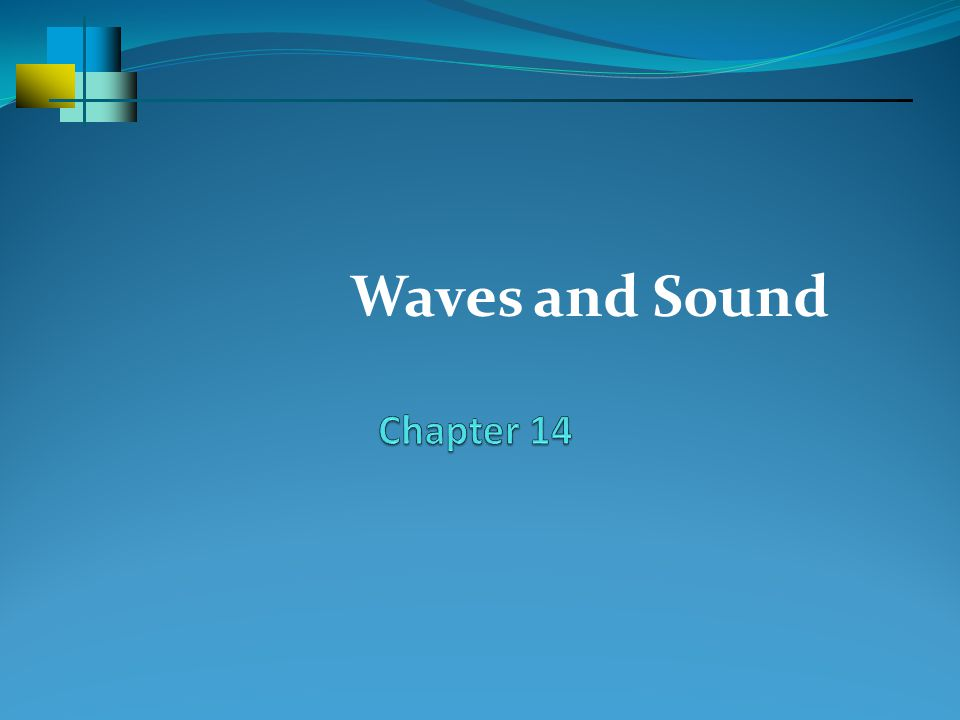 Waves and Sound Chapter 14