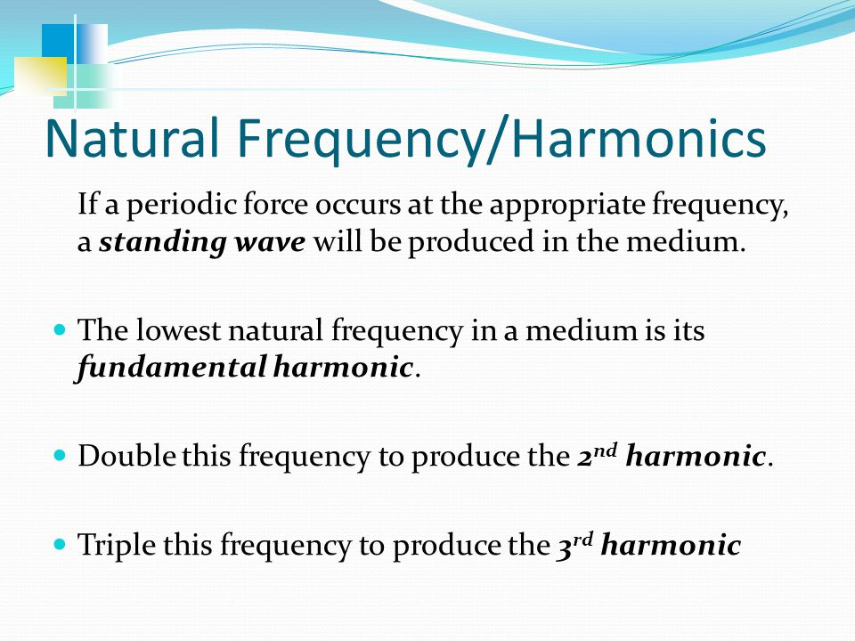 Natural Frequency/Harmonics