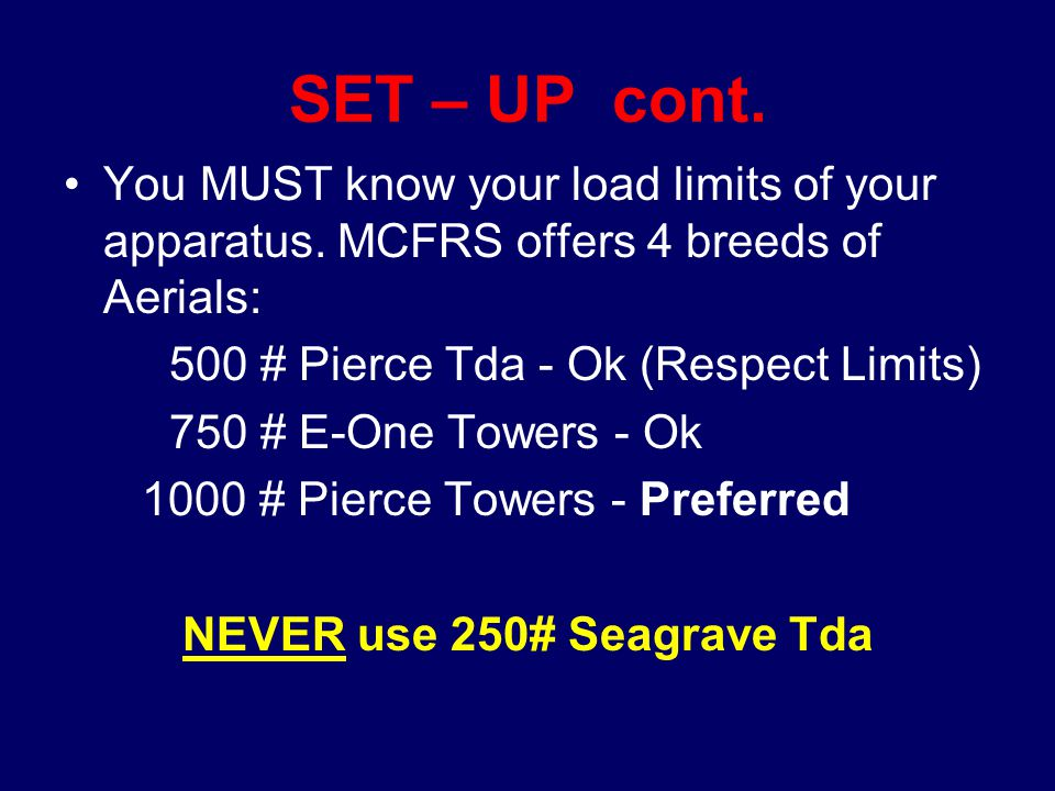 NEVER use 250# Seagrave Tda