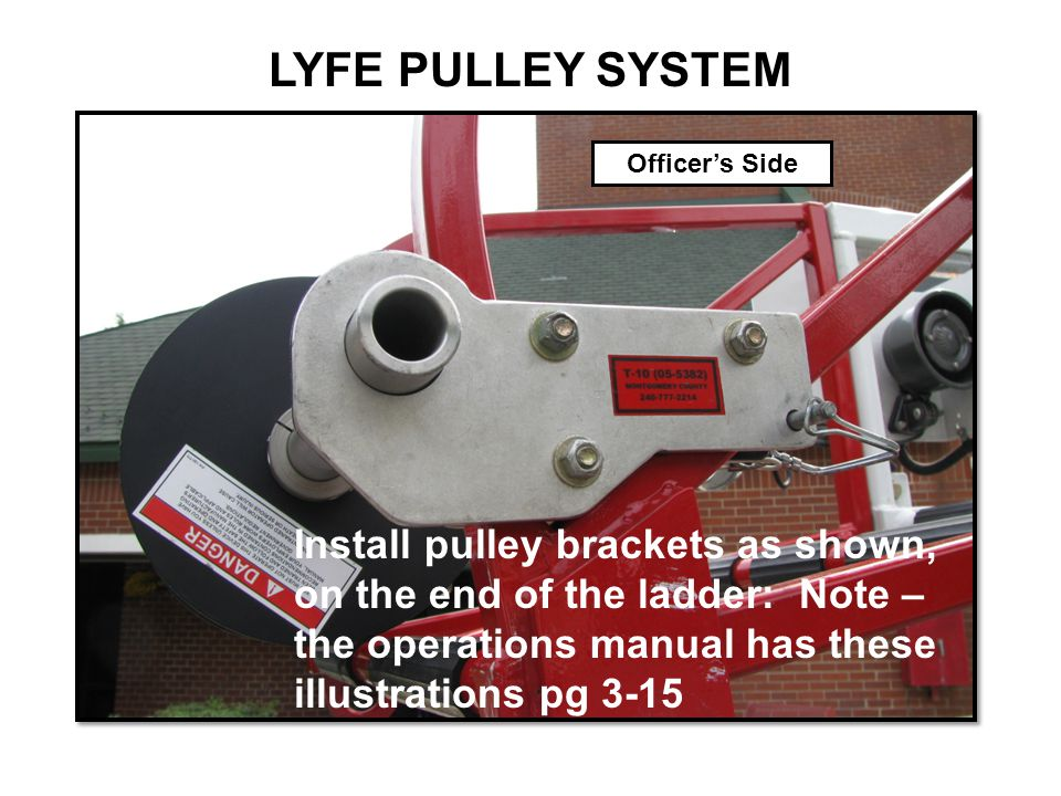 LYFE PULLEY SYSTEM Officer's Side. Safety Pin.