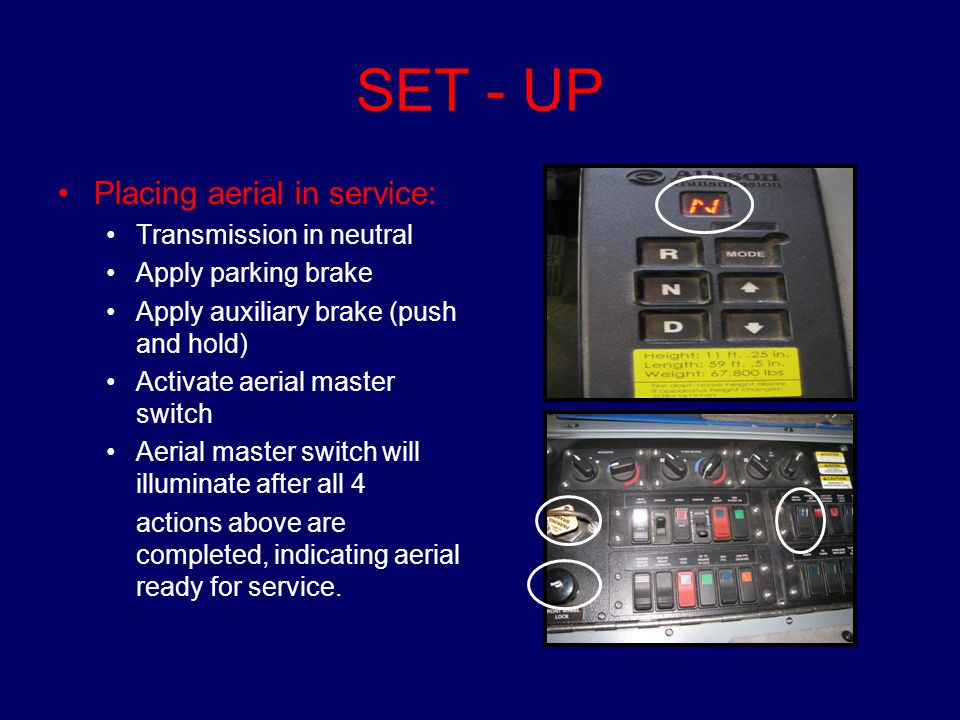 SET - UP Placing aerial in service: Transmission in neutral
