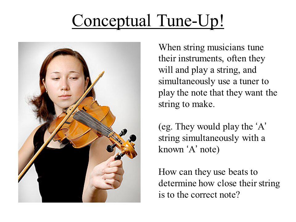 Conceptual Tune-Up!