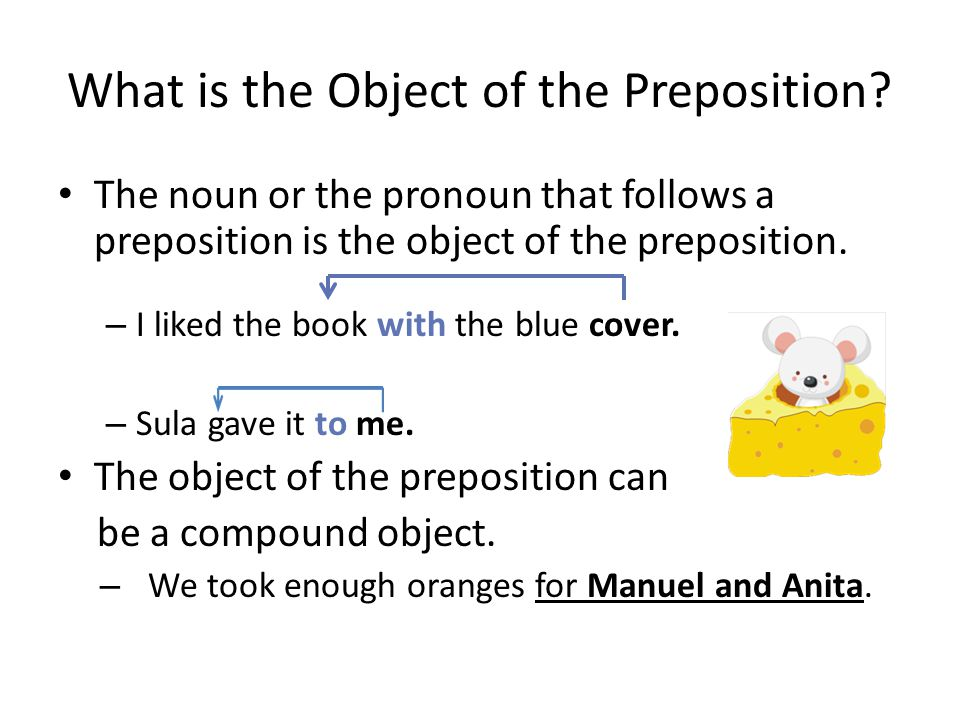 What is the Object of the Preposition