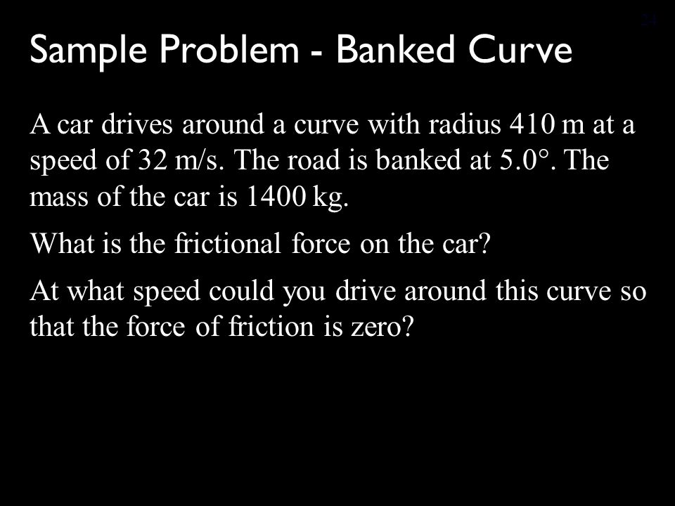 Sample Problem - Banked Curve