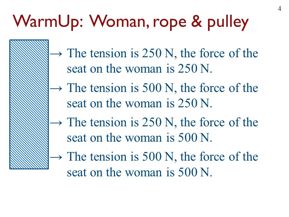 WarmUp: Woman, rope & pulley