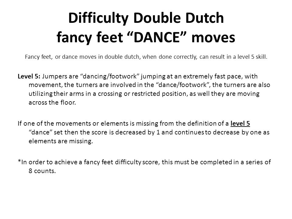 Difficulty Double Dutch fancy feet DANCE moves