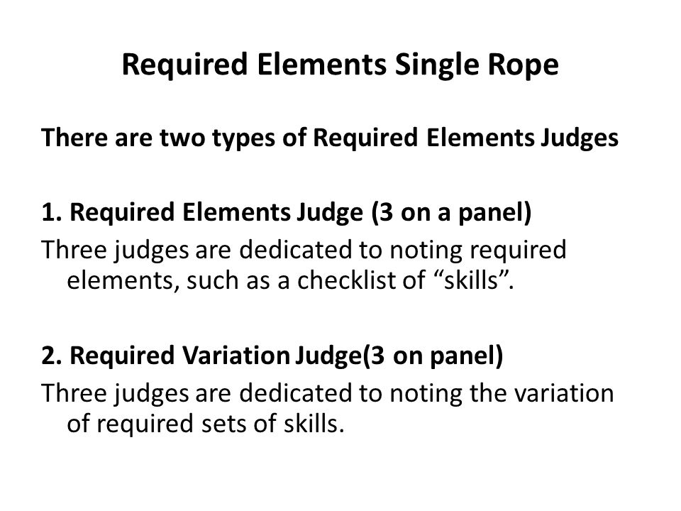 Required Elements Single Rope