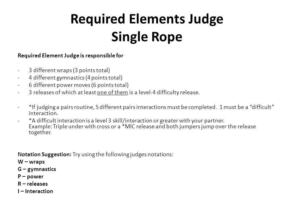Required Elements Judge Single Rope