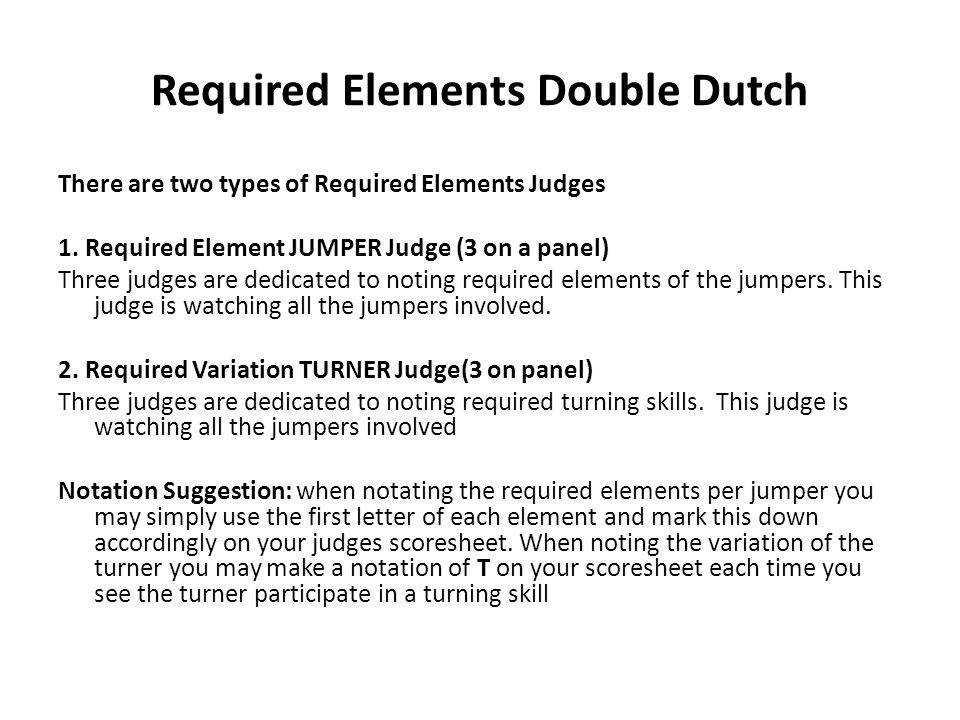 Required Elements Double Dutch