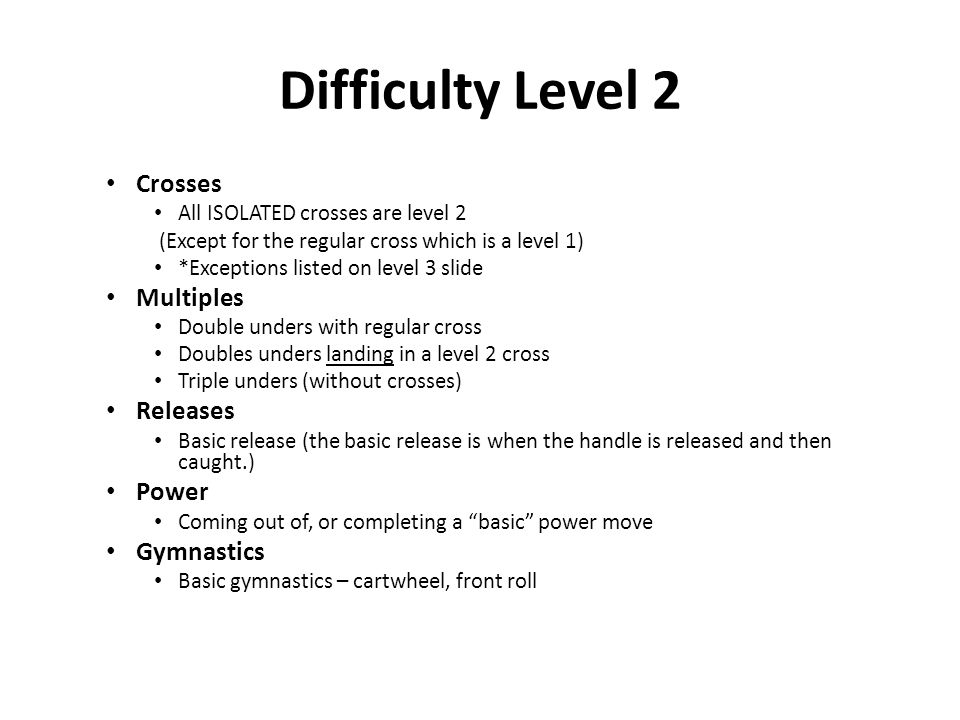 Difficulty Level 2 Crosses Multiples Releases Power Gymnastics