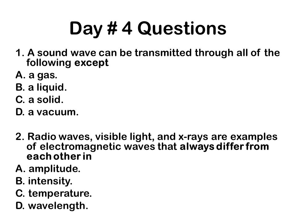 Day # 4 Questions