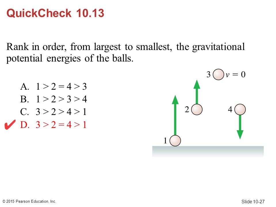 QuickCheck 10.13 Rank in order, from largest to smallest, the gravitational potential energies of the balls.