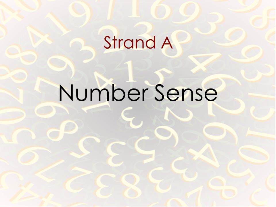 Strand A Number Sense