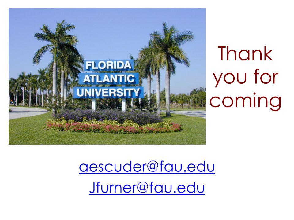 aescuder@fau.edu Jfurner@fau.edu